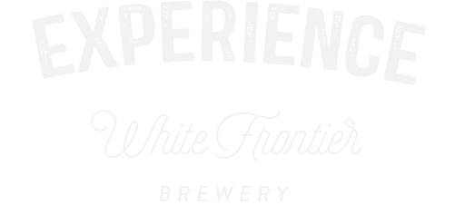 Experience - Step in the WhiteFrontier Brewery